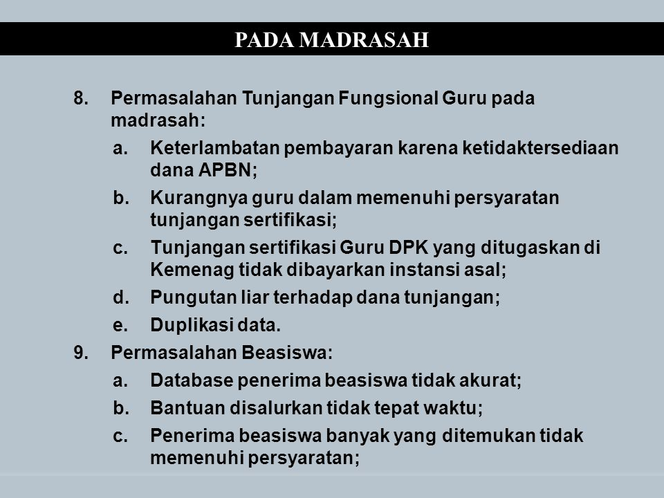 PADA MADRASAH Permasalahan Tunjangan Fungsional Guru pada madrasah:
