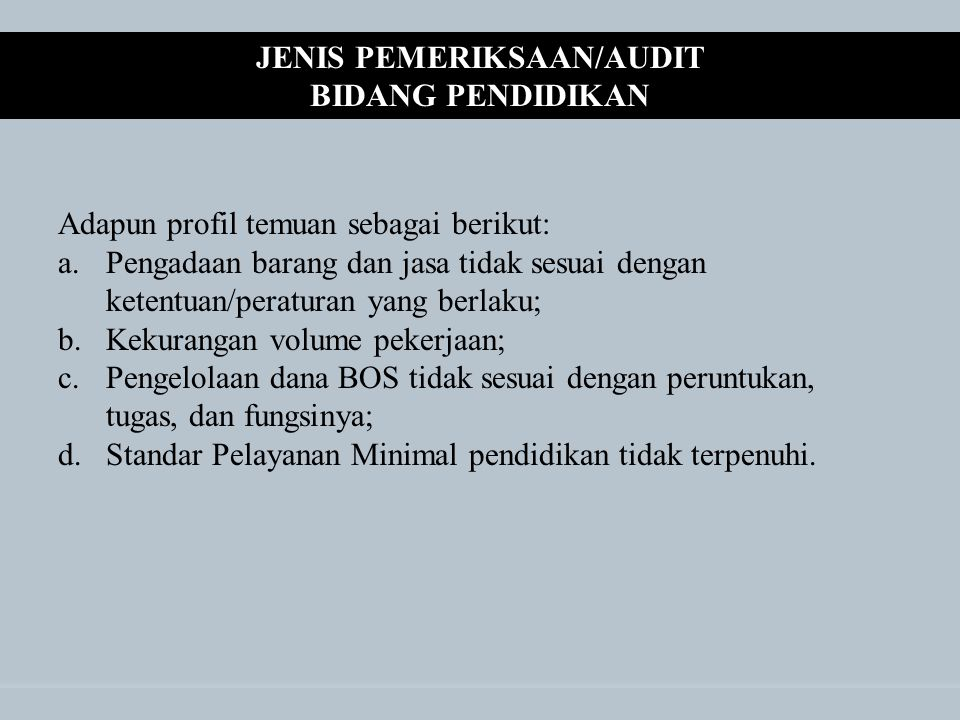 JENIS PEMERIKSAAN/AUDIT