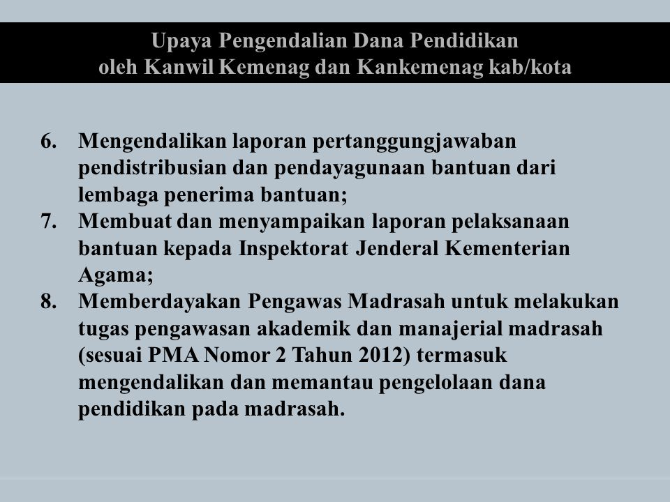 Upaya Pengendalian Dana Pendidikan oleh Kanwil Kemenag dan Kankemenag kab/kota