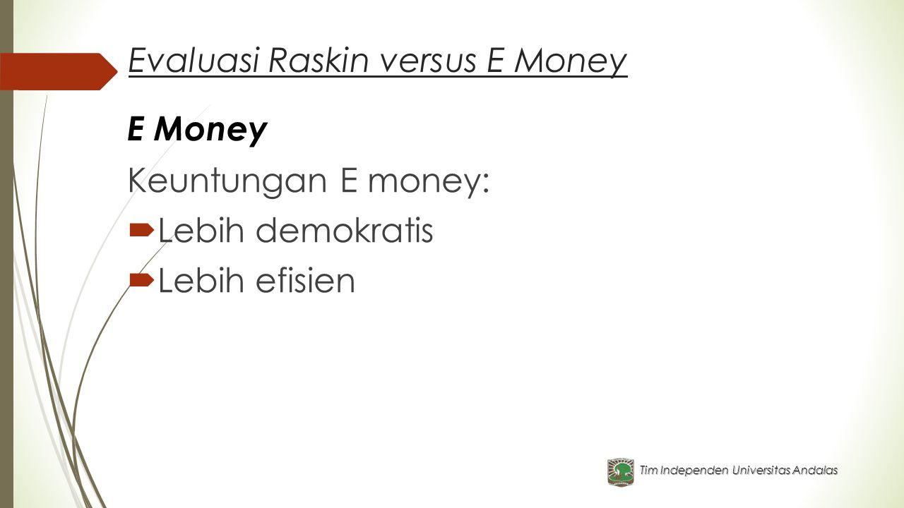 Evaluasi Raskin versus E Money