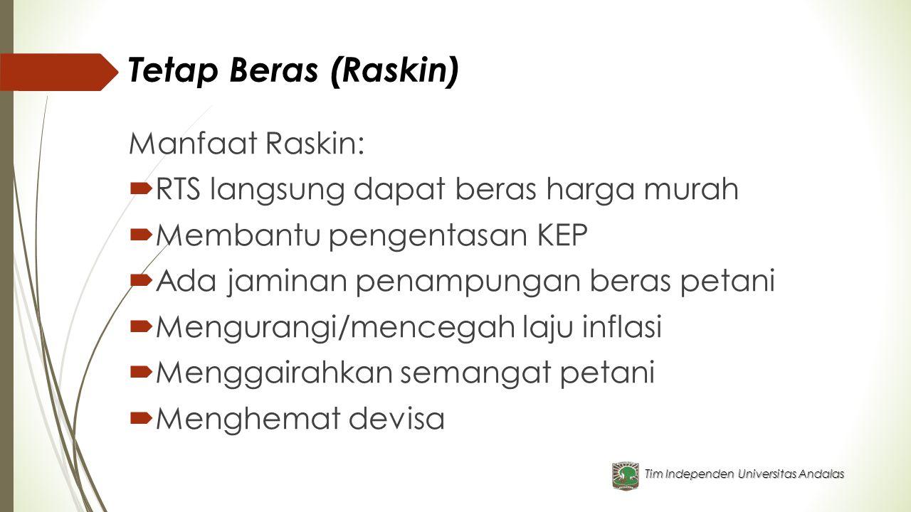 Tetap Beras (Raskin) Manfaat Raskin: