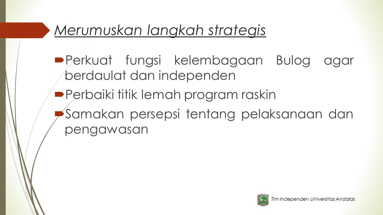 Merumuskan langkah strategis