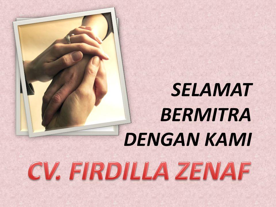 SELAMAT BERMITRA DENGAN KAMI CV. FIRDILLA ZENAF