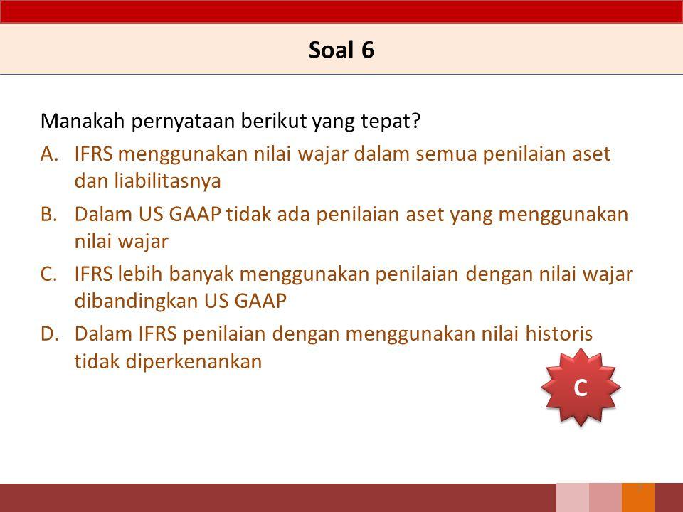 Soal 6 C Manakah pernyataan berikut yang tepat