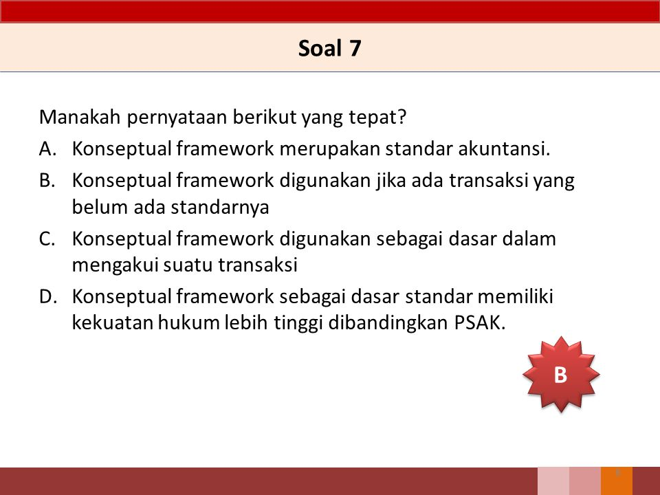 Soal 7 B Manakah pernyataan berikut yang tepat