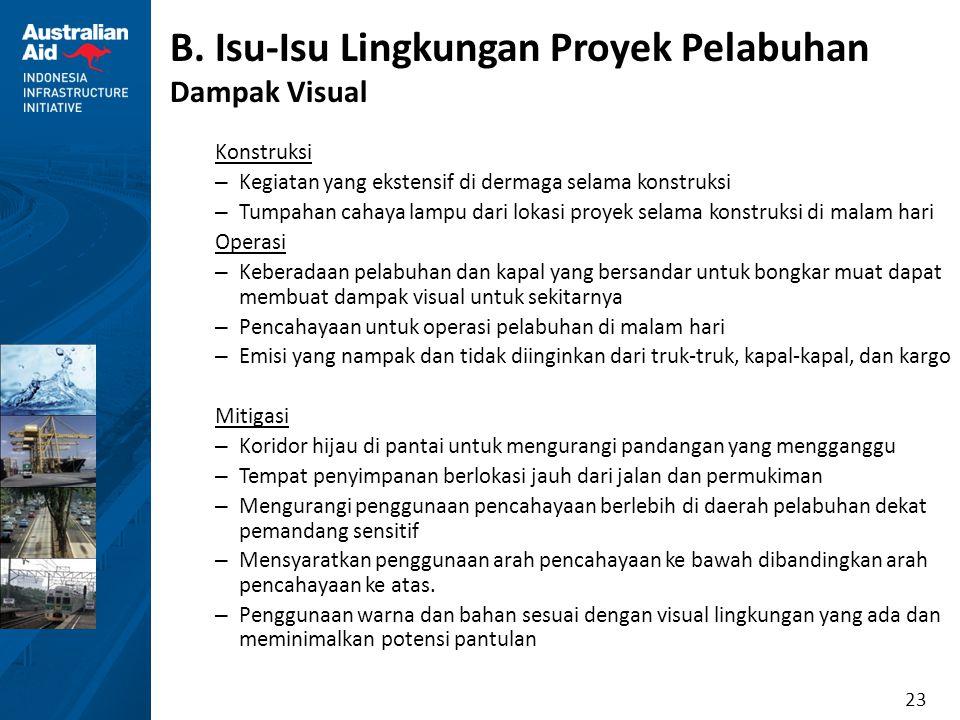 B. Isu-Isu Lingkungan Proyek Pelabuhan