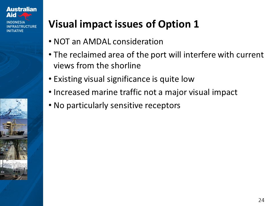 Visual impact issues of Option 1