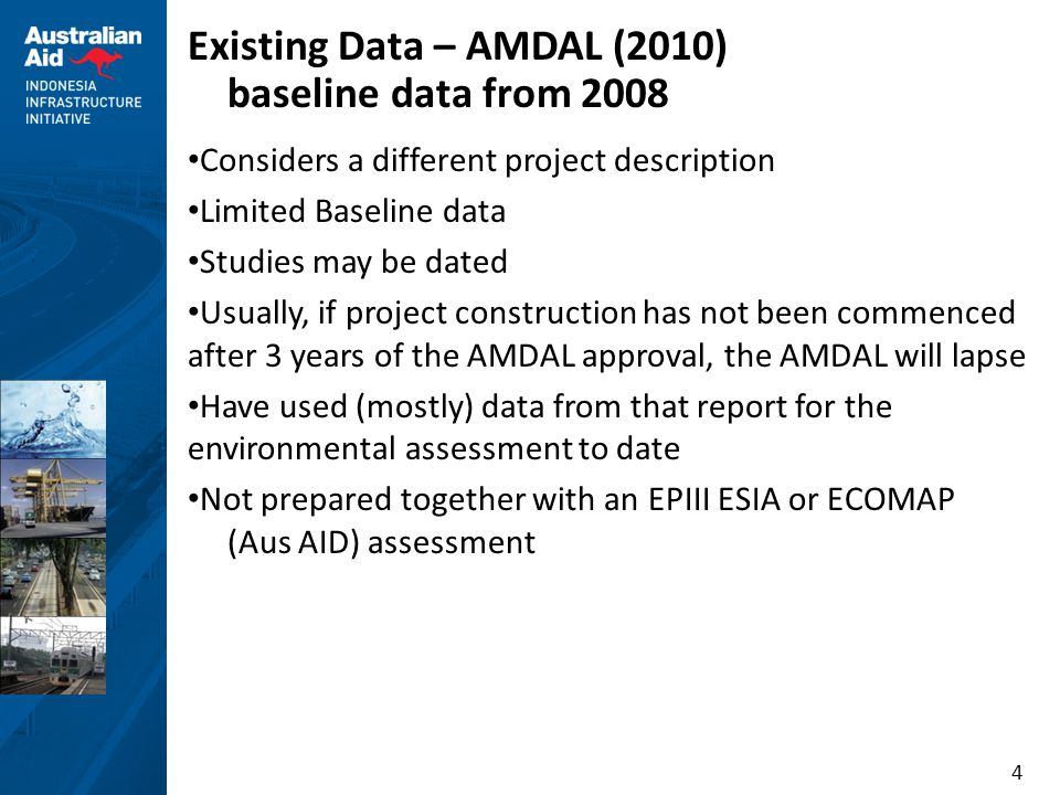 Existing Data – AMDAL (2010) baseline data from 2008