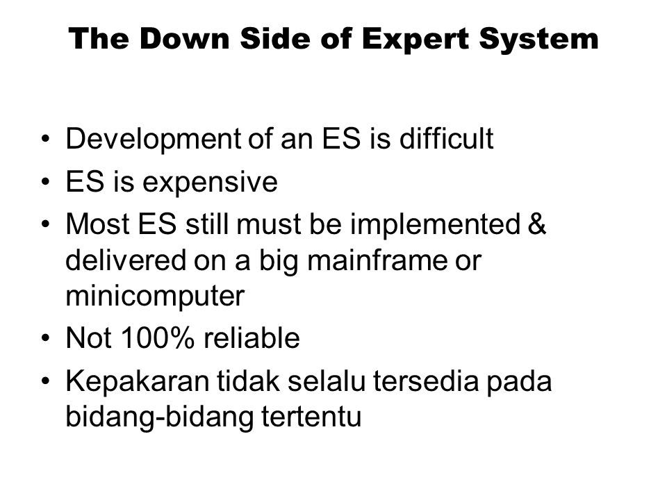 The Down Side of Expert System