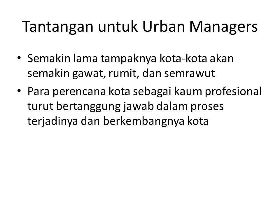 Tantangan untuk Urban Managers
