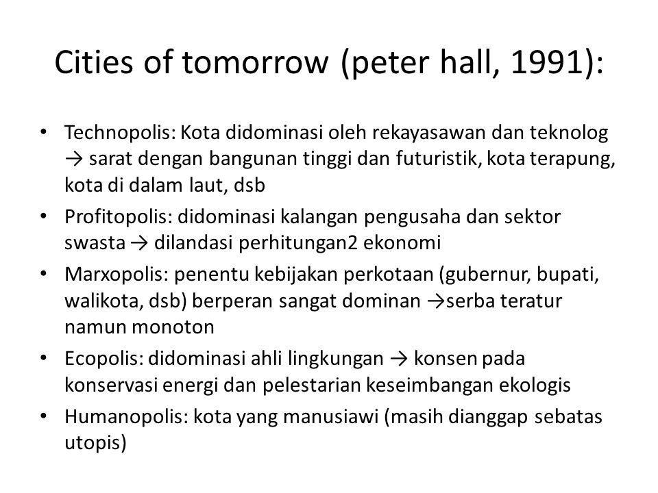 Cities of tomorrow (peter hall, 1991):