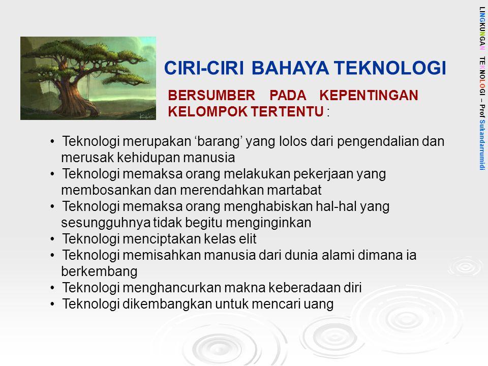 CIRI-CIRI BAHAYA TEKNOLOGI