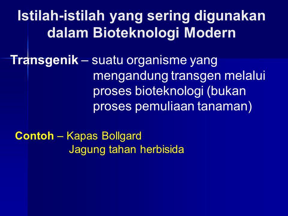 Istilah-istilah yang sering digunakan dalam Bioteknologi Modern