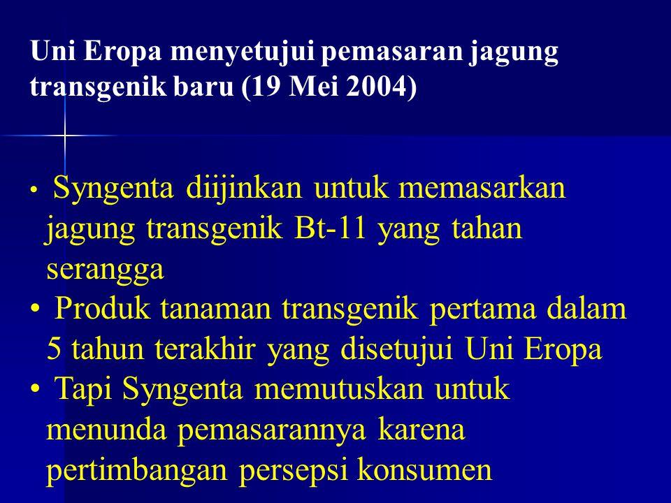 Uni Eropa menyetujui pemasaran jagung transgenik baru (19 Mei 2004)