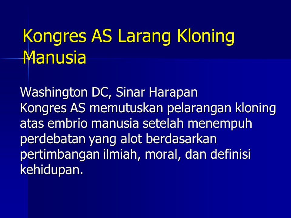 Kongres AS Larang Kloning Manusia