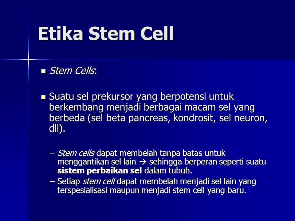 Etika Stem Cell Stem Cells: