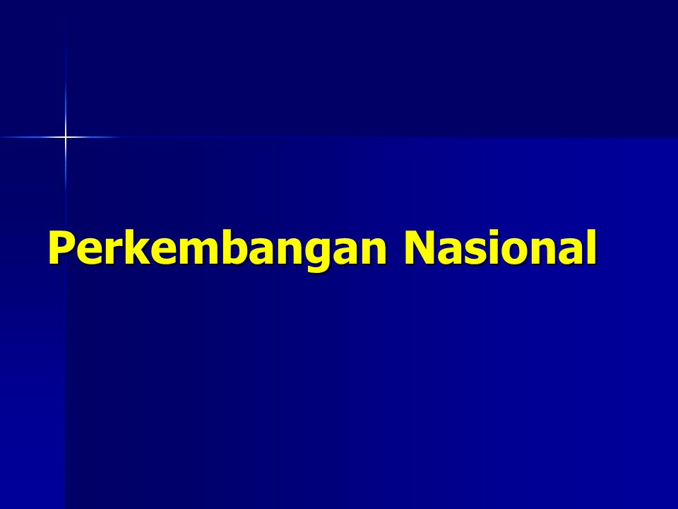 Perkembangan Nasional