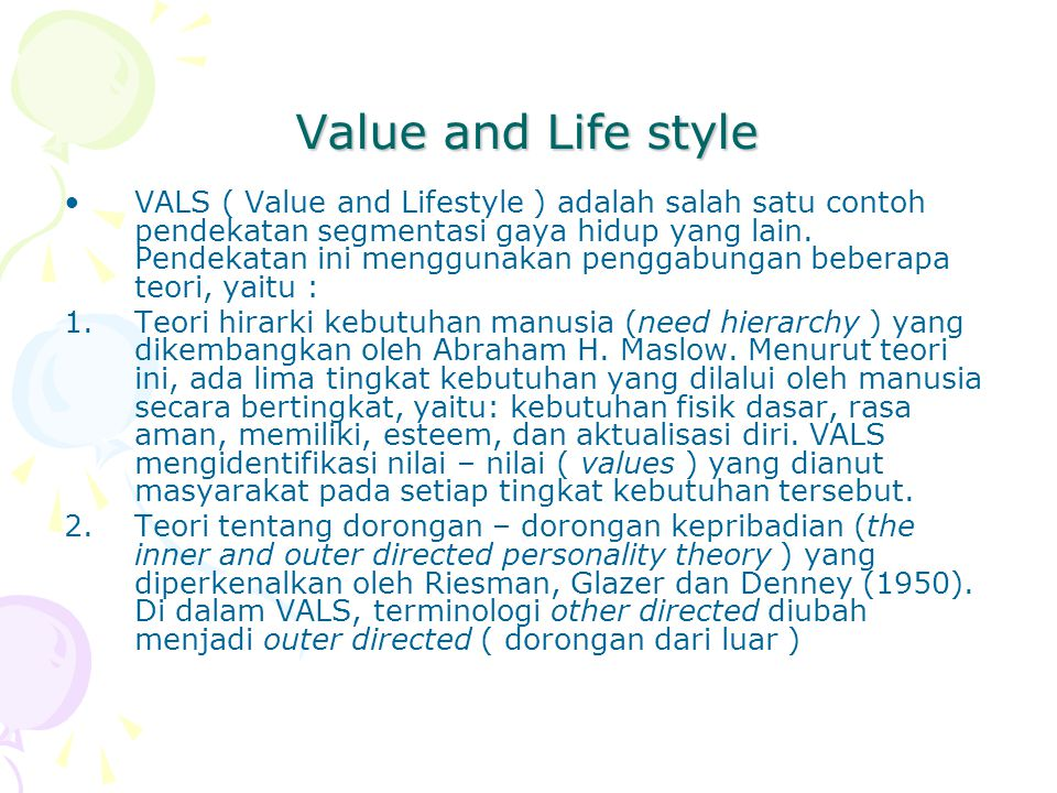 Value and Life style