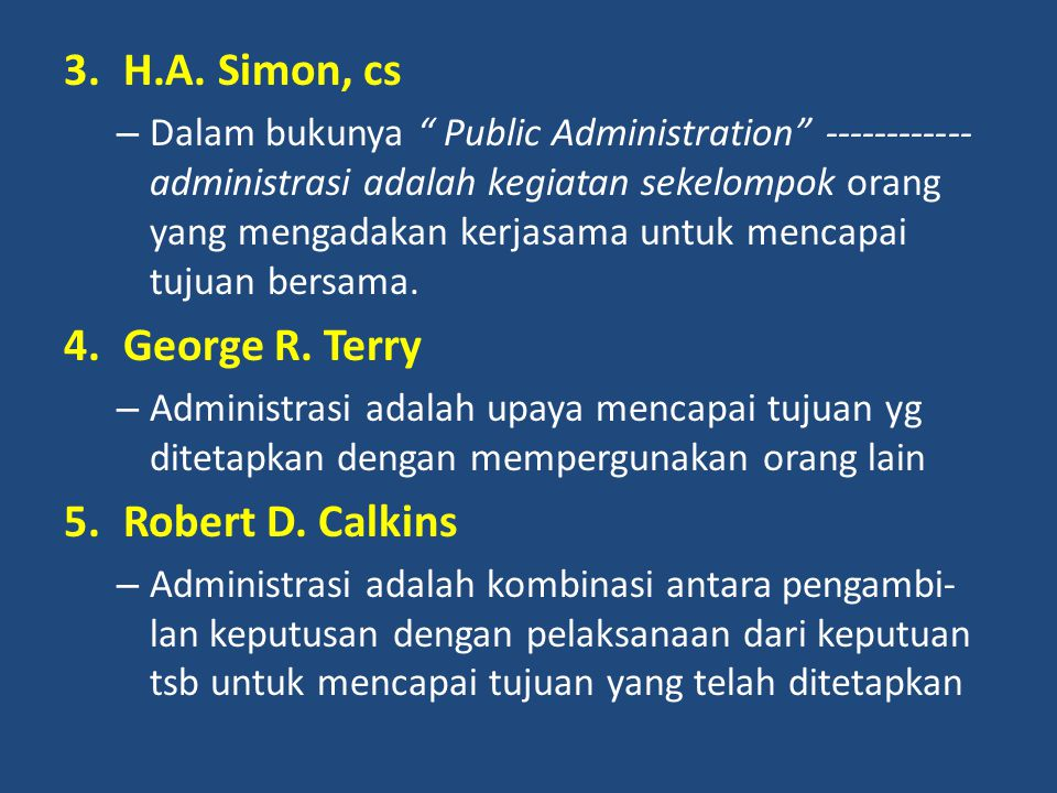 H.A. Simon, cs George R. Terry Robert D. Calkins