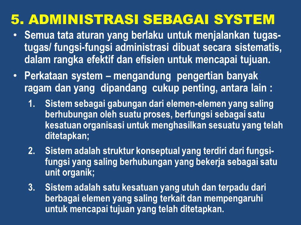 5. ADMINISTRASI SEBAGAI SYSTEM