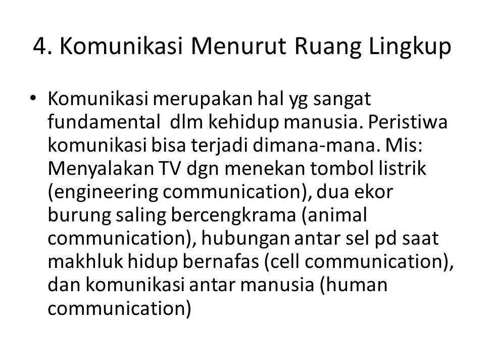 4. Komunikasi Menurut Ruang Lingkup