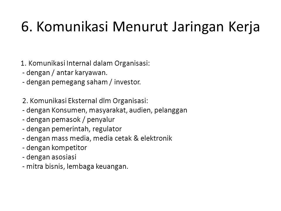 6. Komunikasi Menurut Jaringan Kerja