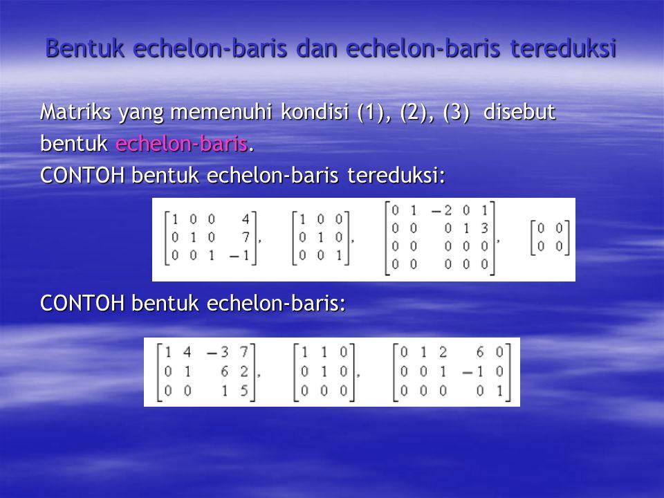 Bentuk echelon-baris dan echelon-baris tereduksi