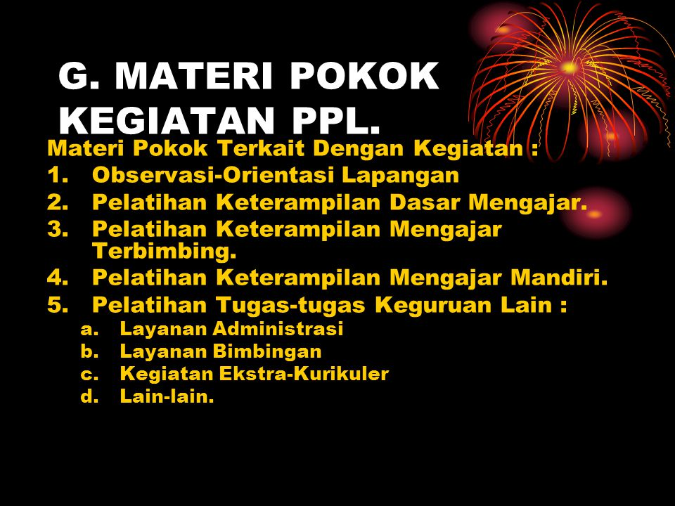 G. MATERI POKOK KEGIATAN PPL.