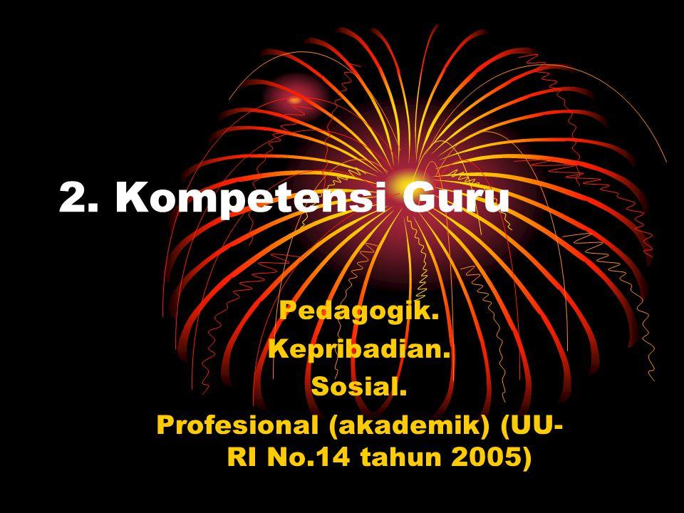 Profesional (akademik) (UU-RI No.14 tahun 2005)