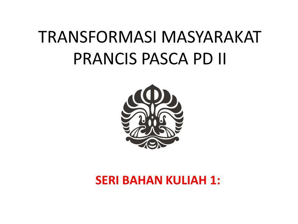 TRANSFORMASI MASYARAKAT PRANCIS PASCA PD II