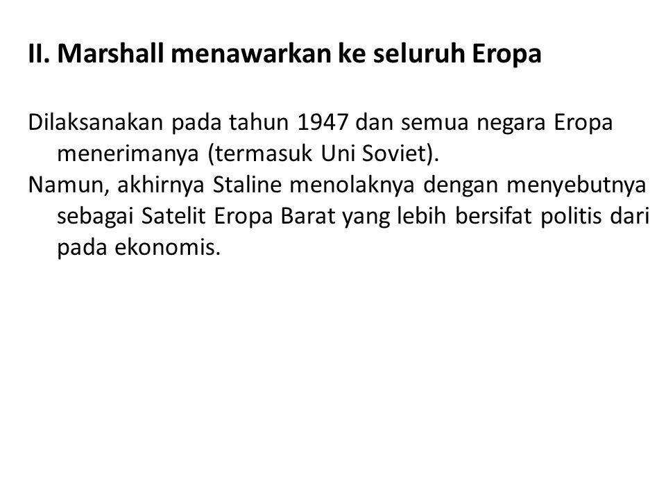 Marshall menawarkan ke seluruh Eropa