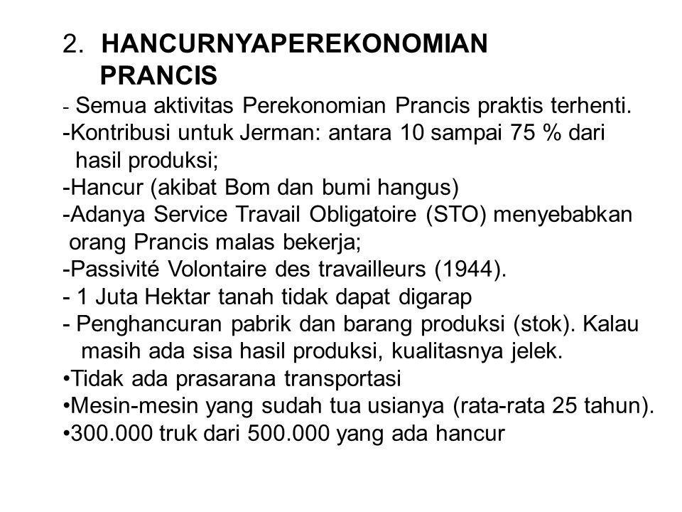 2. HANCURNYAPEREKONOMIAN PRANCIS