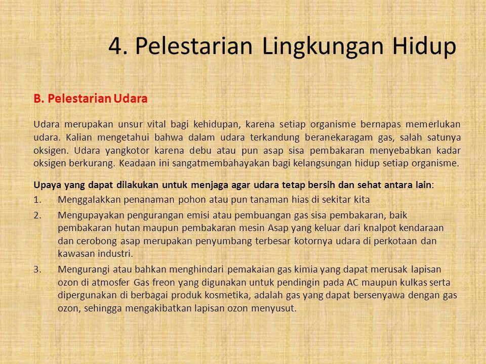 4. Pelestarian Lingkungan Hidup
