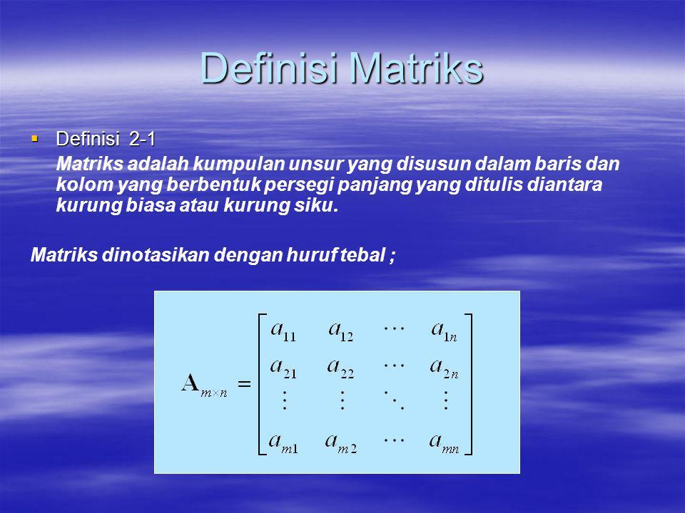 Definisi Matriks Definisi 2‑1