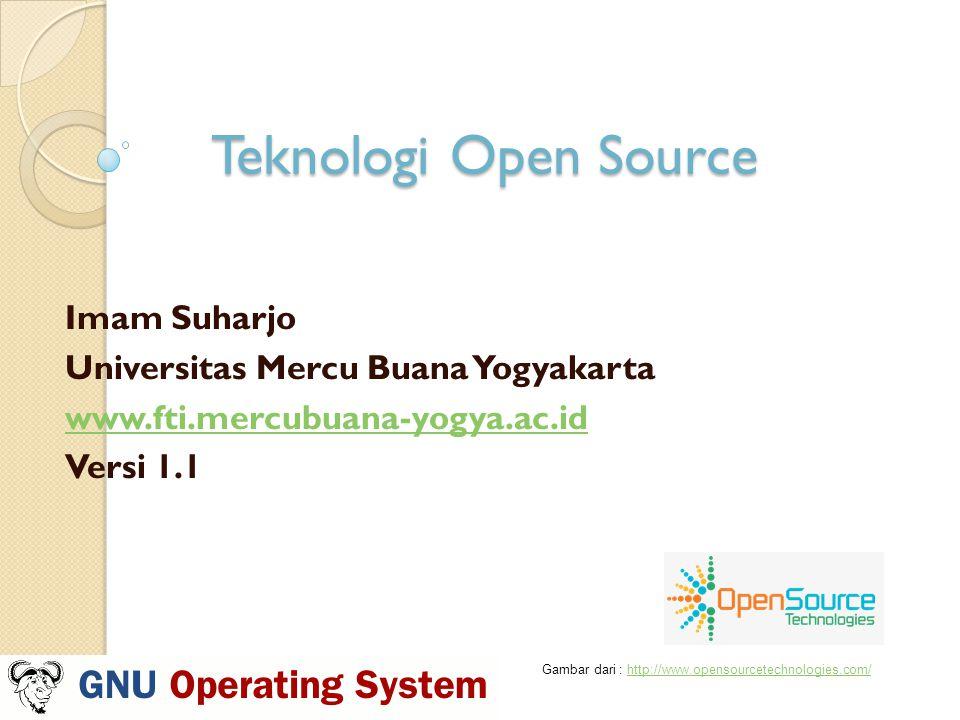 Teknologi Open Source Imam Suharjo Universitas Mercu Buana Yogyakarta