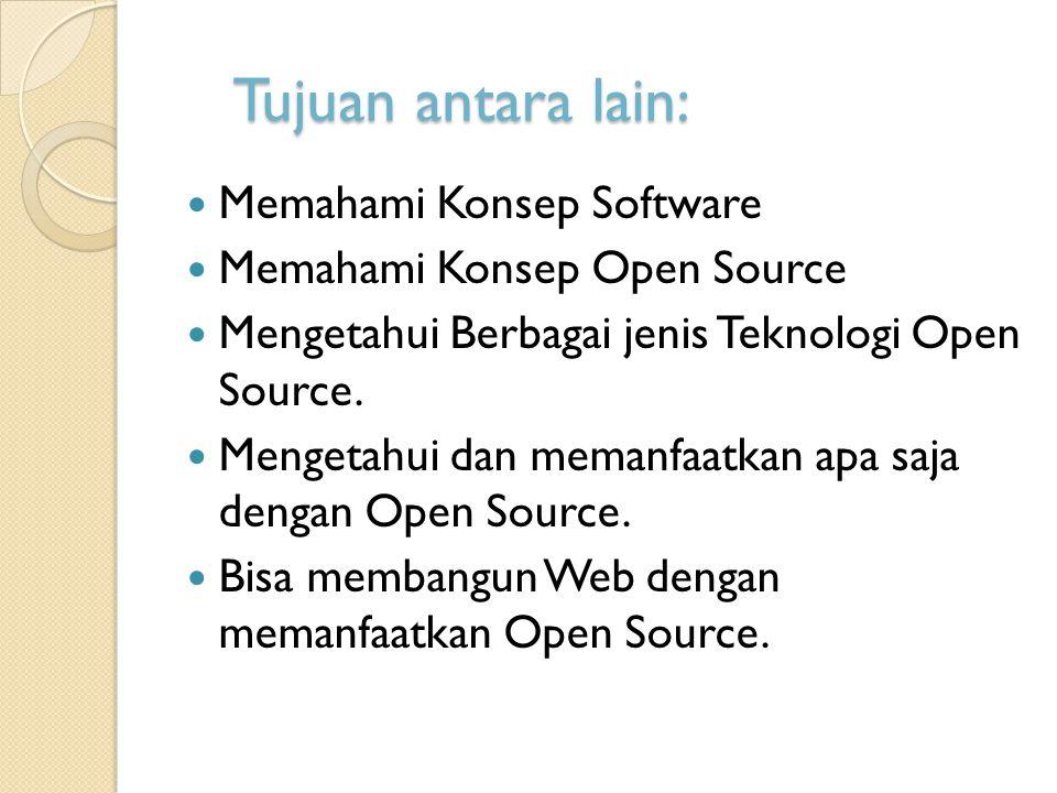 Tujuan antara lain: Memahami Konsep Software