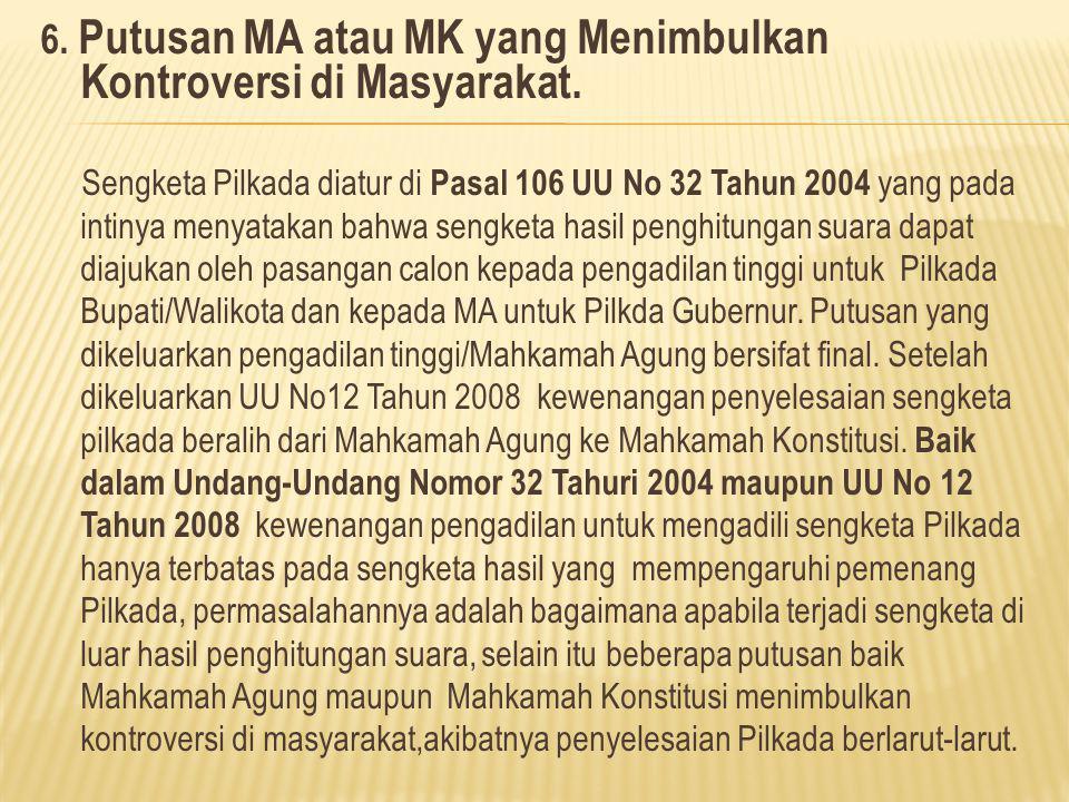 6. Putusan MA atau MK yang Menimbulkan Kontroversi di Masyarakat.