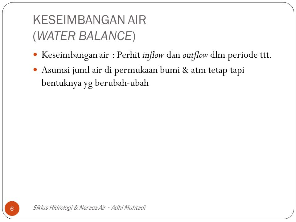 KESEIMBANGAN AIR (WATER BALANCE)