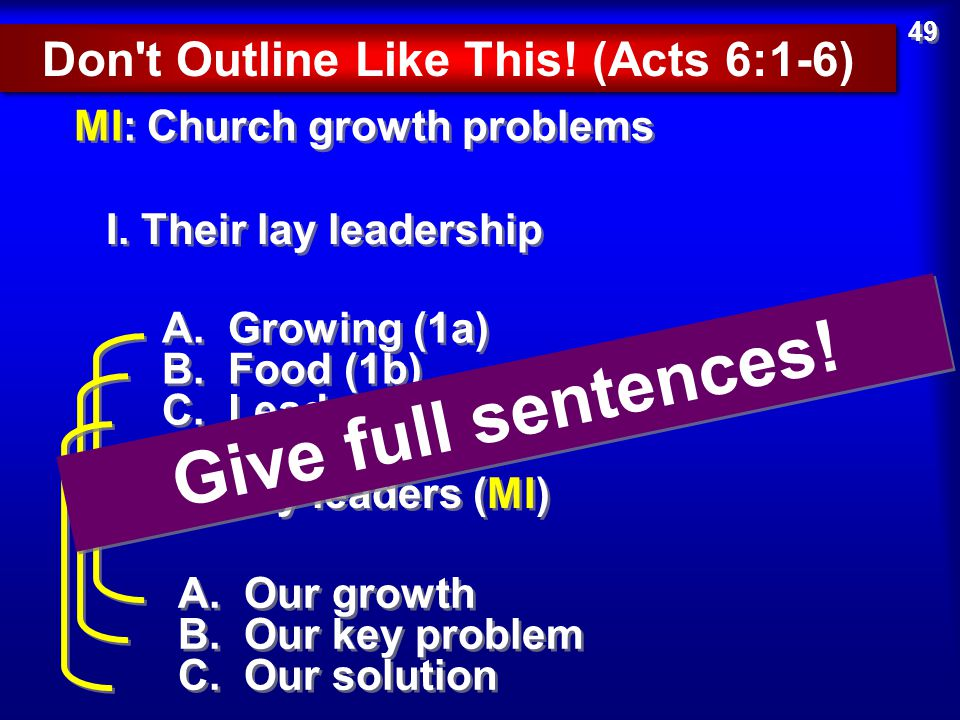 Don t Outline Like This! (Acts 6:1-6)