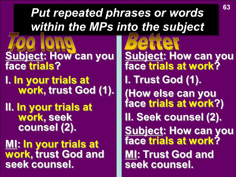 Put repeated phrases or words within the MPs into the subject