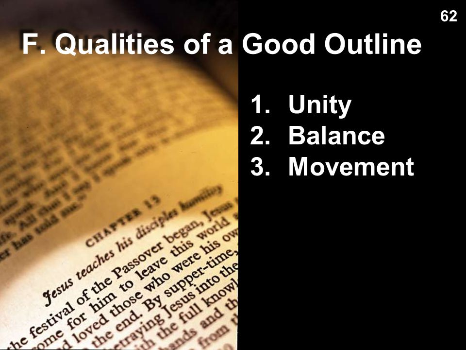 F. Qualities of a Good Outline