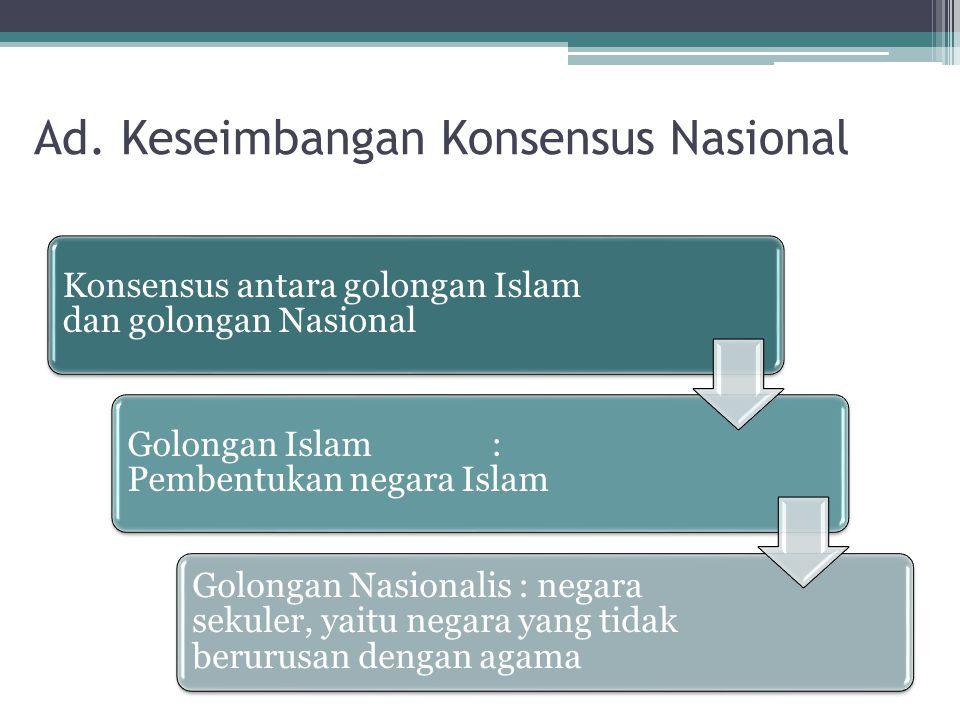Ad. Keseimbangan Konsensus Nasional
