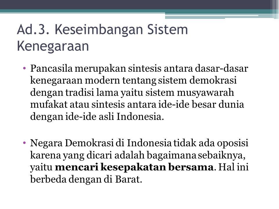 Ad.3. Keseimbangan Sistem Kenegaraan
