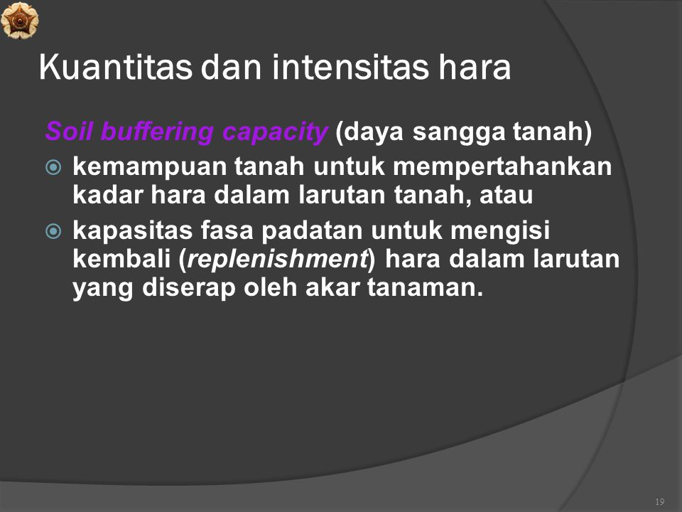 Kuantitas dan intensitas hara