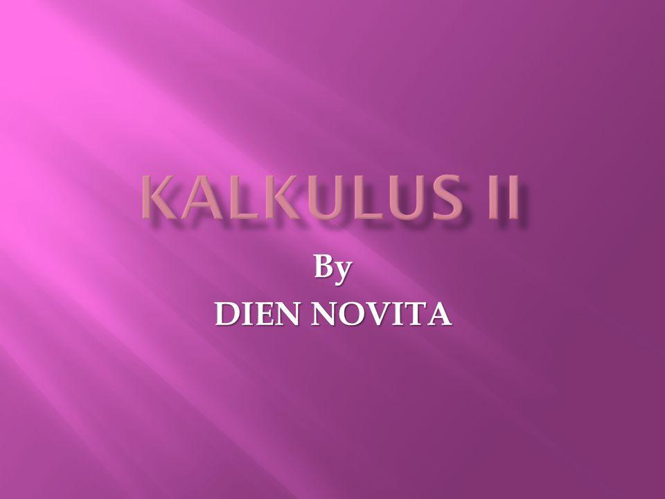 KALKULUS II By DIEN NOVITA