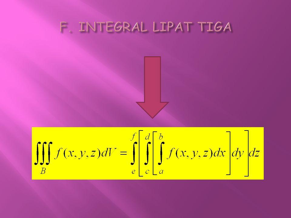 F. INTEGRAL LIPAT TIGA