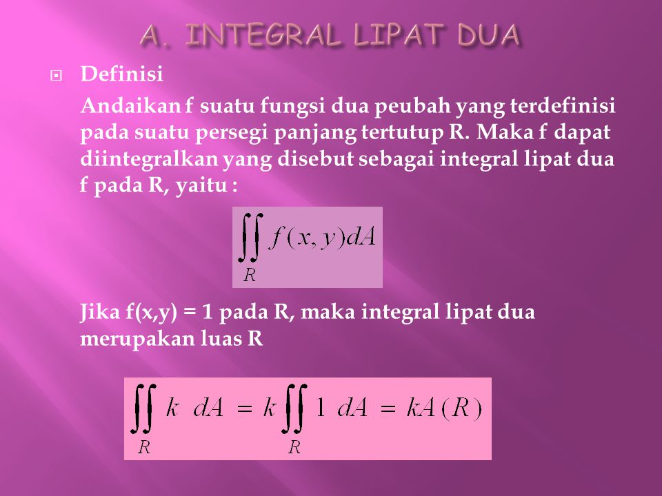A. INTEGRAL LIPAT DUA Definisi