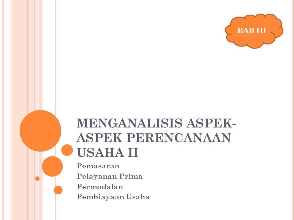 MENGANALISIS ASPEK-ASPEK PERENCANAAN USAHA II