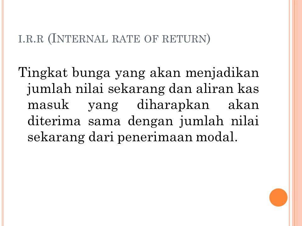 i.r.r (Internal rate of return)