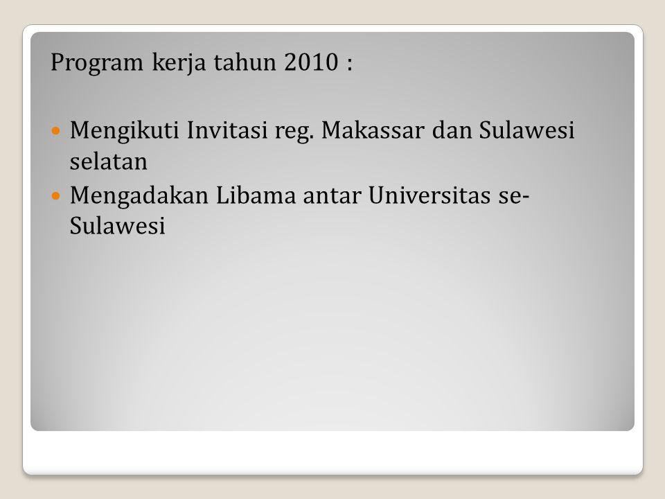 Program kerja tahun 2010 : Mengikuti Invitasi reg.